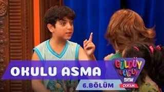 Güldüy Güldüy Show Çocuk 6.Bölüm - Okulu Asma