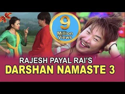 Rajesh Payal Rai Darshan Namaste 3 || Kina Yeti Dherai Maya | Feat. Wilson Bikram Rai & Alisha Rai