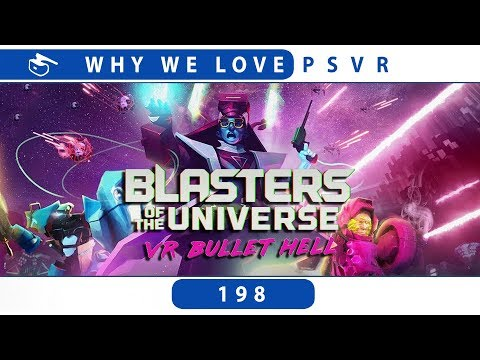 Blasters of the Universe | PSVR Review Discussion