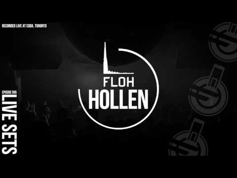 FLOH Live Sets 005 - Hollen [Recorded LIVE @Coda]