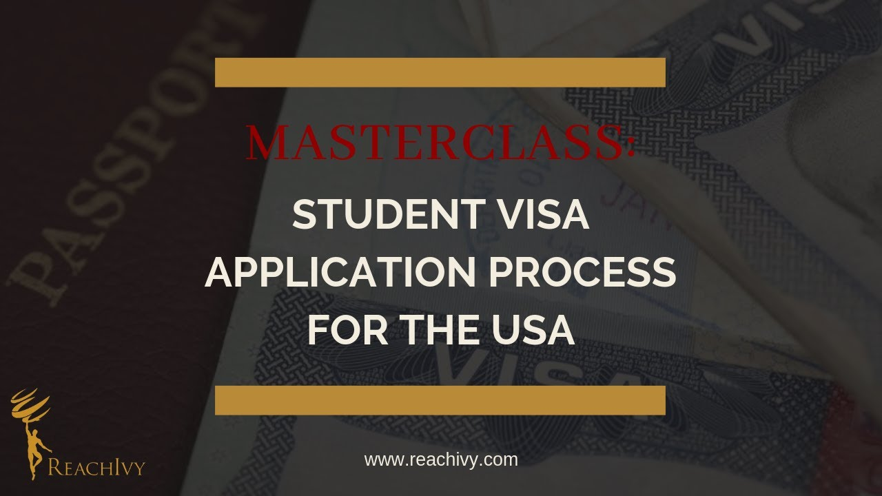 Student Visa Application Process For The USA