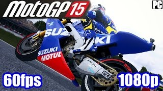 MotoGP 15 Gameplay - Motorcycle Simulation Racing PC Game of 2015 1080p 60fps Let