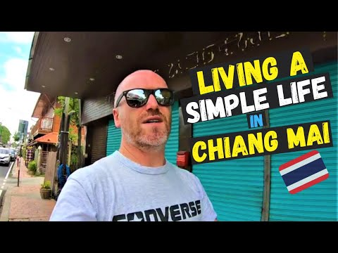 Living a Simpler Lifestyle in Chiang Mai Thailand