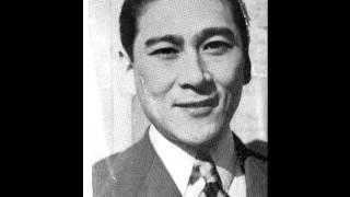 紅萌ゆる岡の花(旧制高校寮歌) 伊藤久男