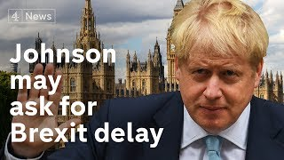 Johnson accepts he may have to ask for Brexit delay, court told