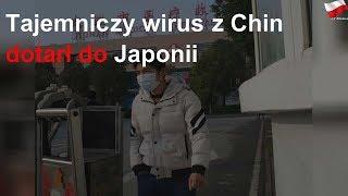 Tajemniczy wirus z Chin dotarł do Japonii