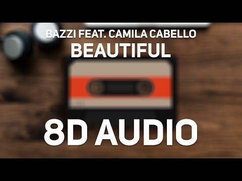 Bazzi feat. Camila Cabello - Beautiful (8D Audio)