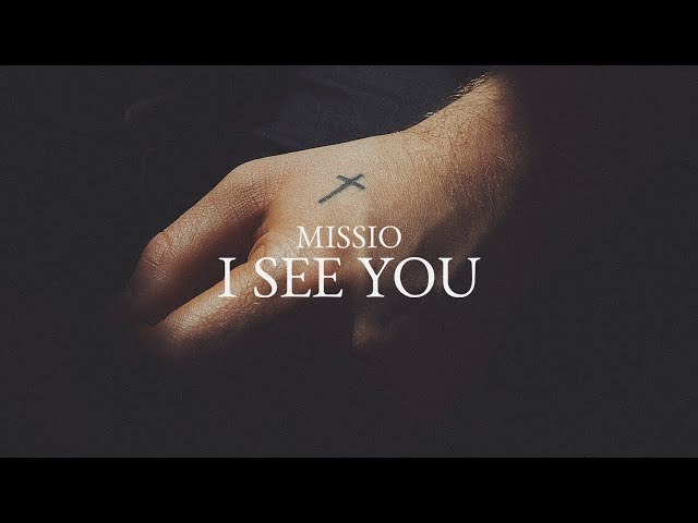 Missio - I See You (Lyric Video)