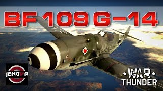 War Thunder: Bf 109 G-14 [The Power of WEP!]