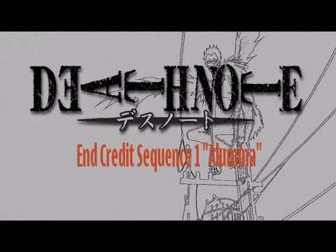 "Death Note End Credit Sequence 1 ""Alumina"" HD"