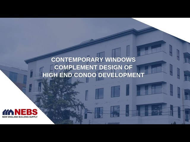 Quality Windows for High End Downtown Boston Condo Development