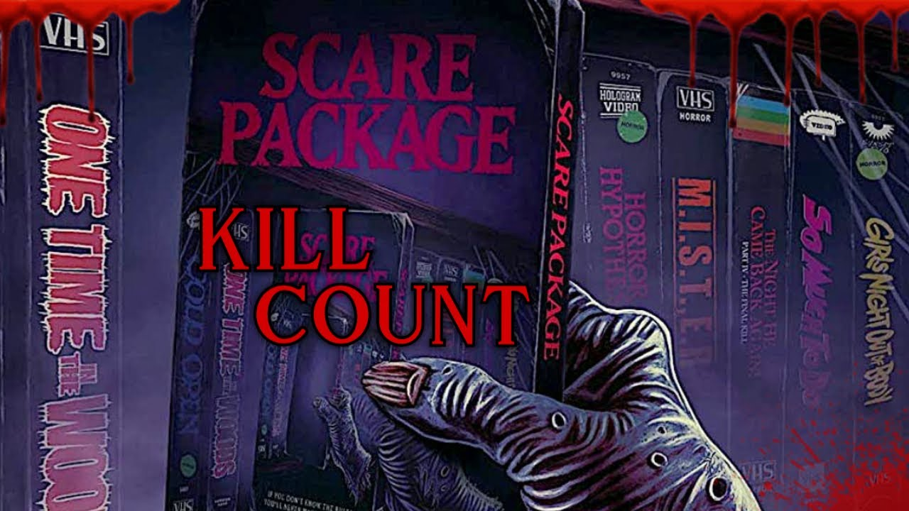 Scare Package (2019) - Kill Count S06 - Death Central