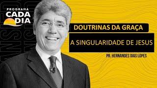"""PROGRAMA CADA DIA - """"A Singularidade de Jesus"""""""
