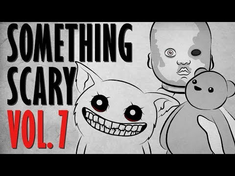 Something Scary Vol 7 - Scary Story Time Compilation // Something Scary | Snarled