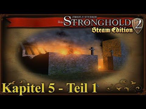 Kapitel 5: Rückkehr ins Kloster - Teil 1 - Stronghold 2 Steam Edition | Let's Play (German)