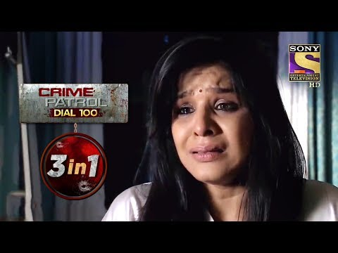 Crime Patrol Dial 100   Episodes 41 To 43   3 In 1 Webisodes