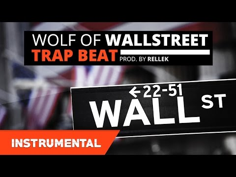 FRESH Trap Beat | Hard 808 Hip-Hop Instrumental - Wolf Of Wallstreet (Prod. By Rellek)