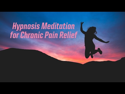 Hypnosis Meditation for Chronic Pain Relief