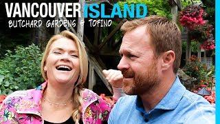 RVING VANCOUVER ISLAND   BUTCHART GARDENS & TOFINO BC