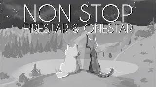 NON STOP || Firestar & Onestar || 48 Hour PMV