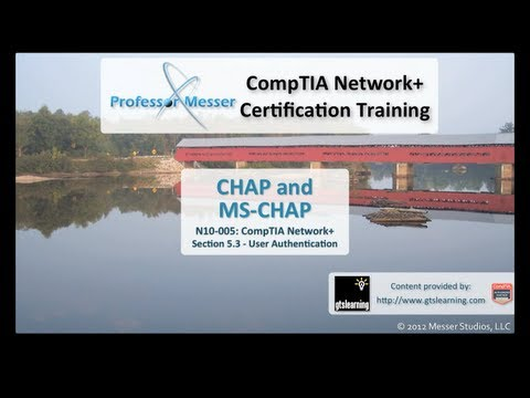 CHAP and MS-CHAP - CompTIA Network+ N10-005: 5.3