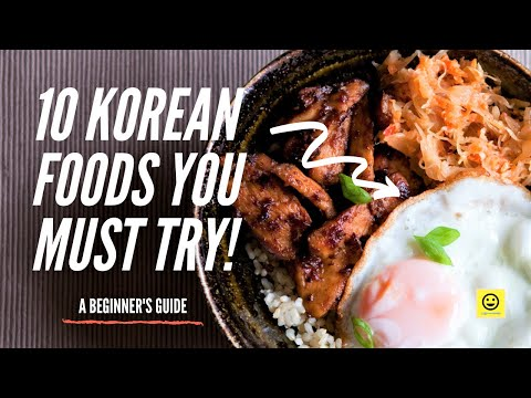 10 Korean Foods You Must Try