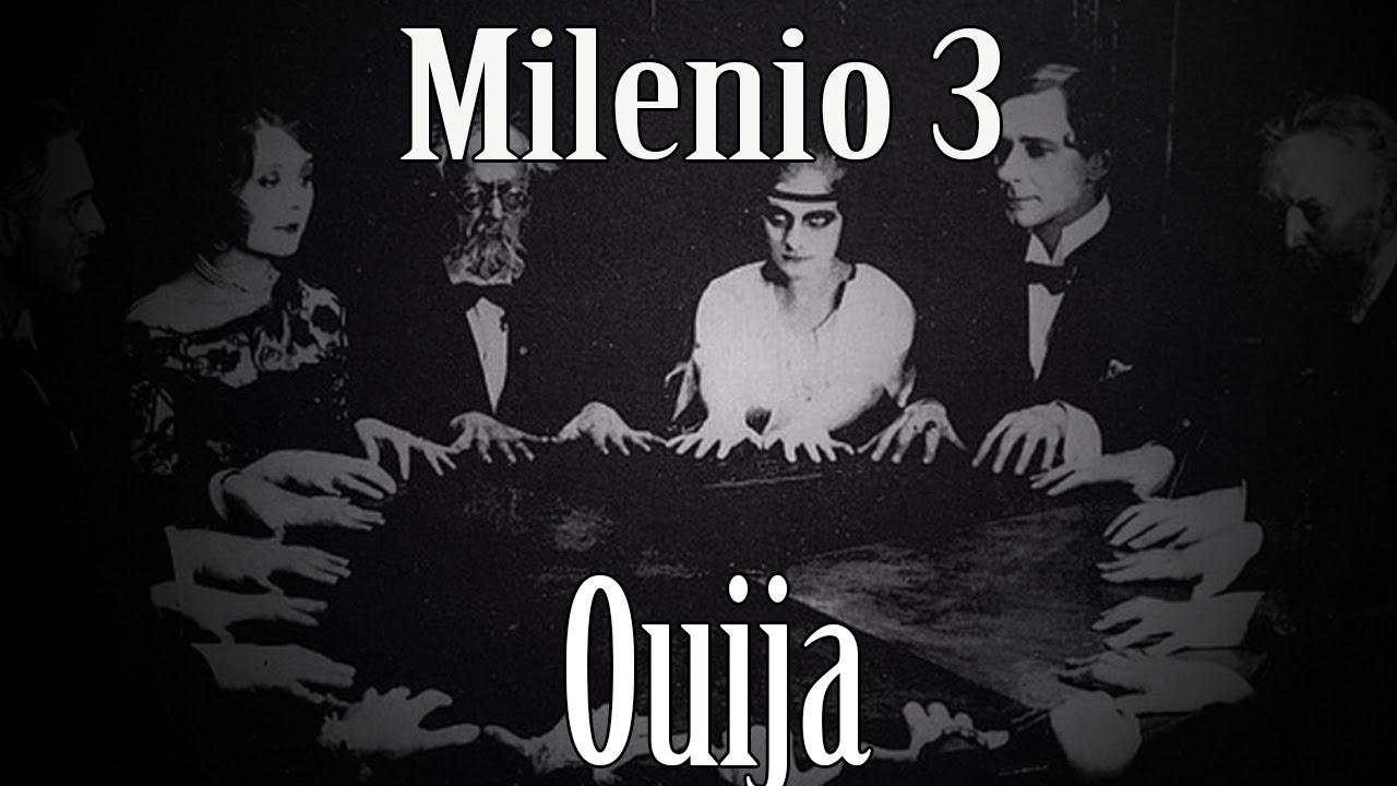 Milenio 3 - Ouija