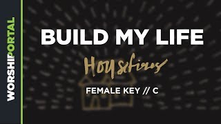 Build My Life - Housefires - Female Backing Track