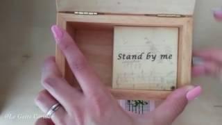 Stand by me, Carillon Portagioie personalizzato con spartito