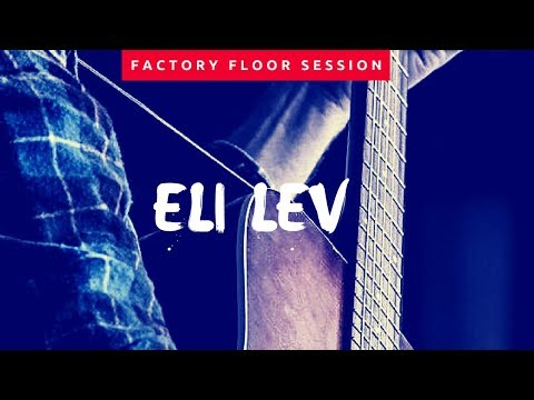 Eli Lev And The Fortunes Found - Factory Floor Live Performance