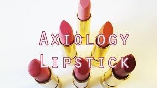 Axiology Lipstick Review and Swatches - Vegan, Cruelty Free, Non Toxic Lipstick!