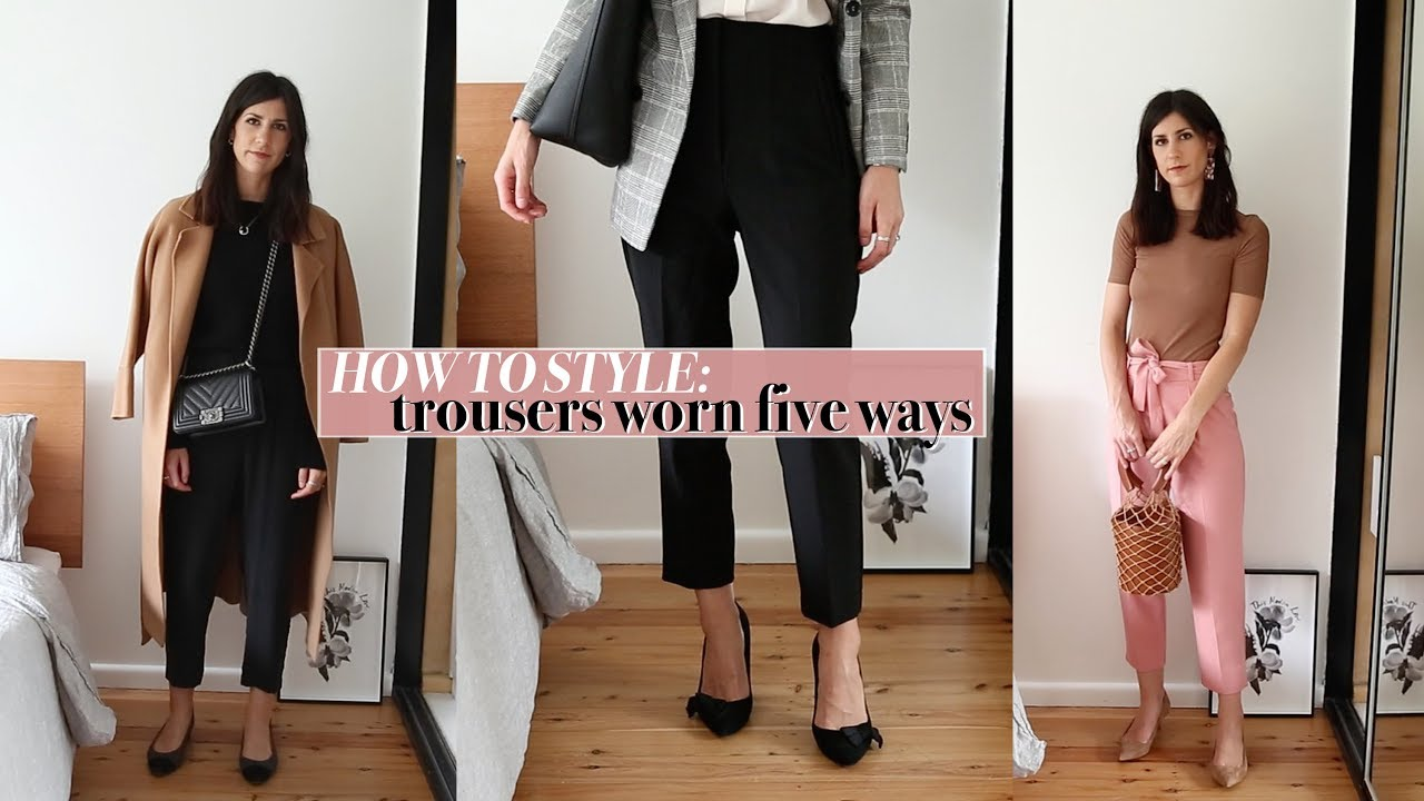 How to Style Trousers: Work Attire, Weekend, & Casual Wear + 5 Outfit Lookbook | Mademoiselle