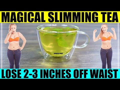magical-slimming-tea-for-weight-loss-|-lose-2-3-inches-off-your-waist