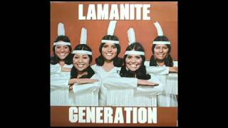 Lamanite Generation - Everybody's Reaching Out For Someone