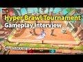 Hyper Brawl Tournament Exclusive Gameplay Interview