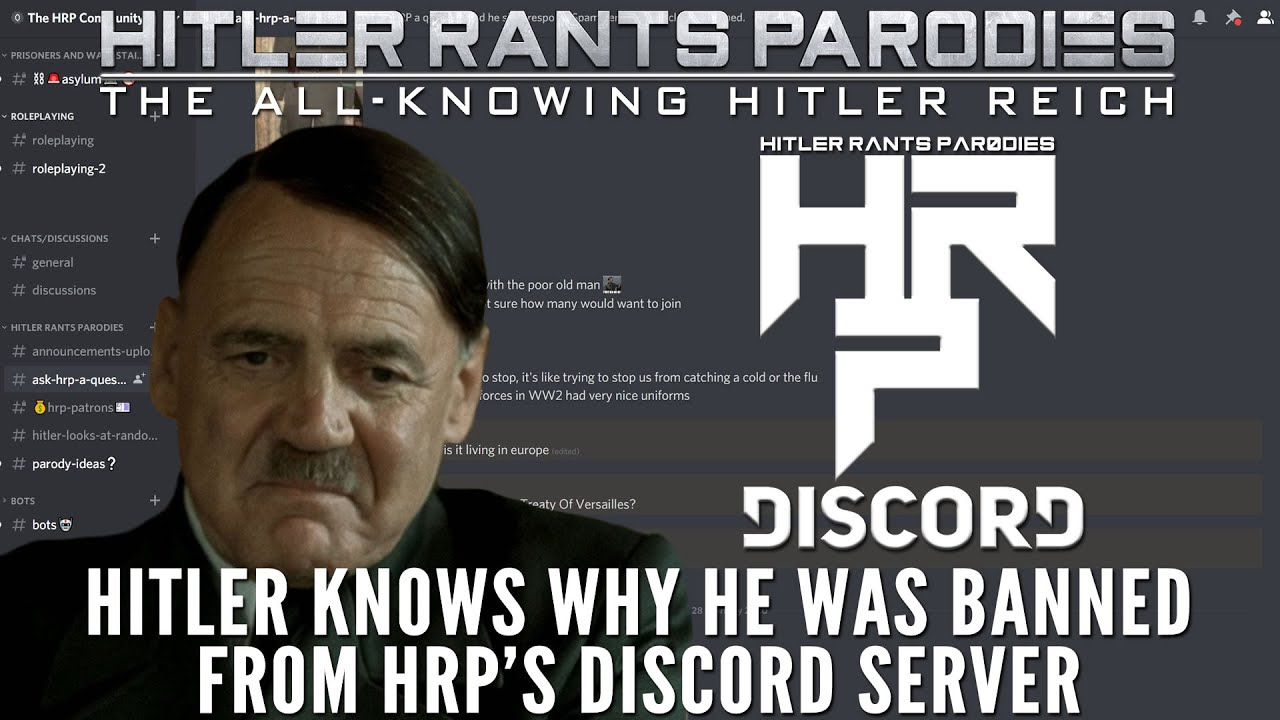 Hitler knows why he was banned from HRP's Discord server