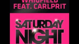 Whigfield feat. Carlprit - Saturday Night [2013 HQ]