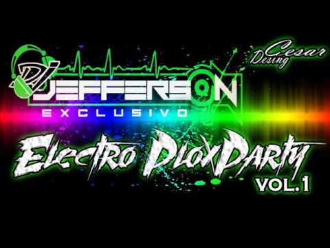 ELECTRO PLOXPARTY DJ JEFFERSON 2016