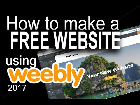 Weebly 2017 - Introduction tutorial to weebly.com: Create a Free Website