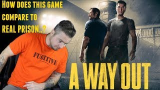 """""""A Way Out"""" Prison Game VS Real Prison"""