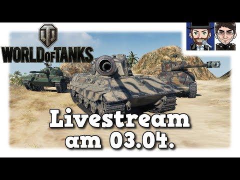 World of Tanks - Livestream Aufzeichnung vom Dienstag Mister Moerp & Ohare [deutsch]