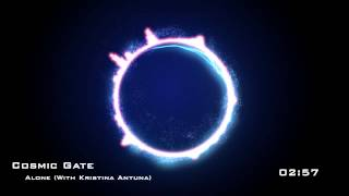 Cosmic Gate - Alone (With Kristina Antuna)