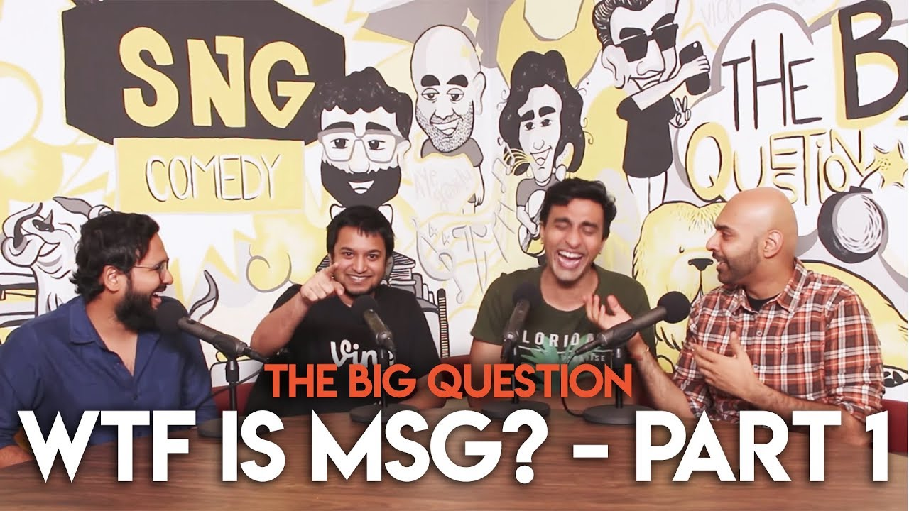Download SnG: WTF is MSG? feat. José Covaco | The Big Question S2 Ep 08 Part 1