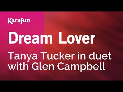 Karaoke Dream Lover - Tanya Tucker *