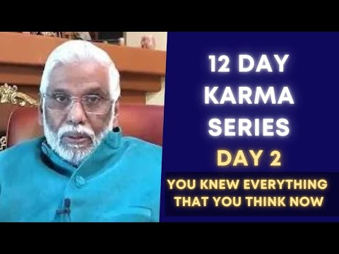 Karma Series - Day 2: You Knew Everything That You Think Now