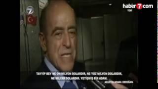 Sakıp Sabancı : Tayyip bey yetişmiş bir Adam, Türkiye'yi seven... Ona SAHAB OL...!