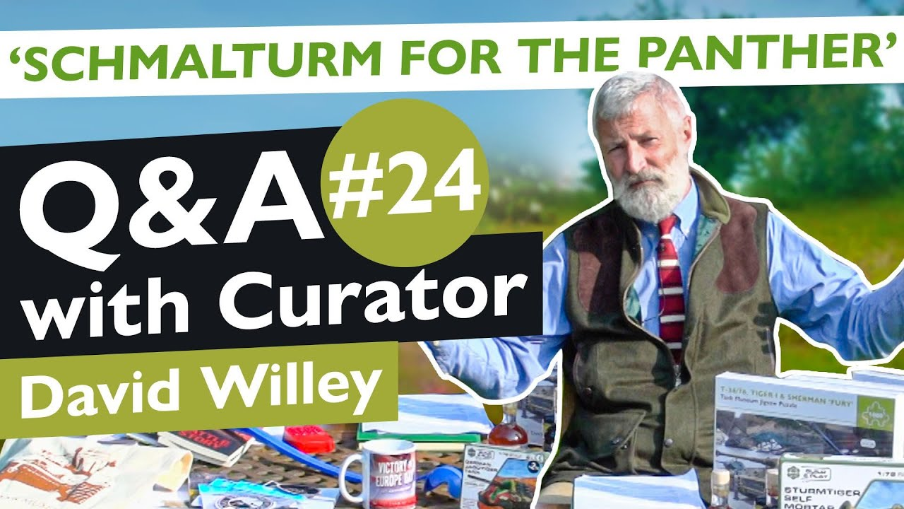 Curator Q&A #24 | Schmalturm for the Panther | The Tank Museum