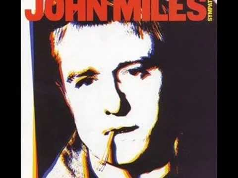 JOHN MILES  Where Would I Be Without You