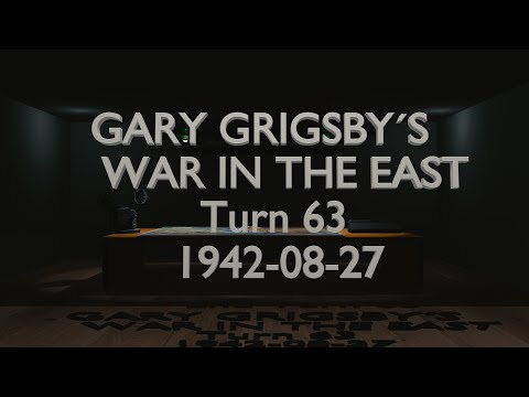 Gary Grigsby's War in the East - Turn 63 |