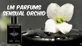 ❤️ Рубрика Парфюм дня : LM Parfums Sensual Orchid❤️